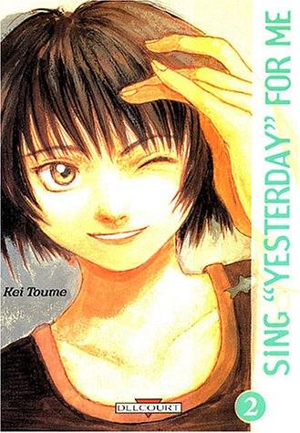 Sing Yesterday for Me, Tome 2 :