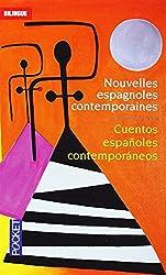 Cuentos españoles contemporaneos : Nouvelles espagnoles contemporaines : Realismo y Sociedad : Réalisme et Société