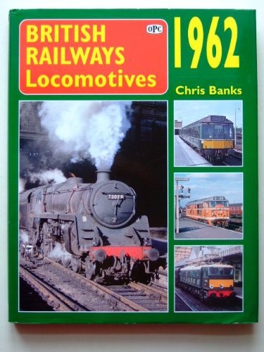Read Online British Railway Locomotives 1962 pdf