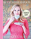 img - for Whiskey in a Teacup AUTOGRAPHED BOOK by Reese Witherspoon (SIGNED HARDCOVER) book / textbook / text book