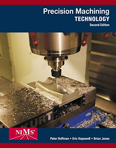 Precision Machining Technology (MindTap Course ()