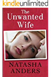 The Unwanted Wife (The Unwanted Series Book 1)