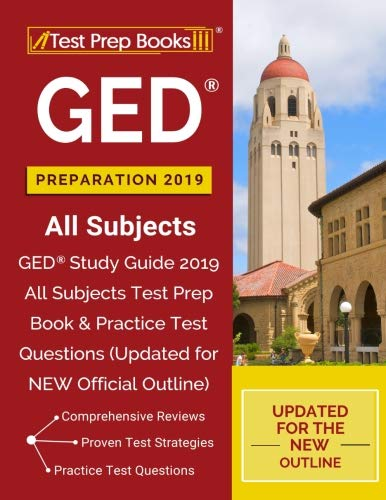GED Preparation 2019 All Subjects: GED Study Guide 2019 All