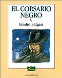 El Corsario Negro, Emilio Salgari, 9505812760