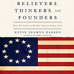 Believers, Thinkers, and Founders Audiobook
