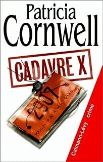[Kay Scarpetta] : Cadavre X