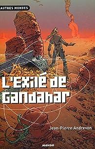L'Exilé de Gandahar par Jean-Pierre Andrevon