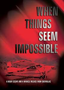 When Things Seem Impossible