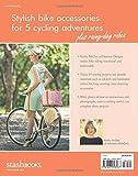 The Happy Bicycle: Make 15 Stylish Bike Accessories