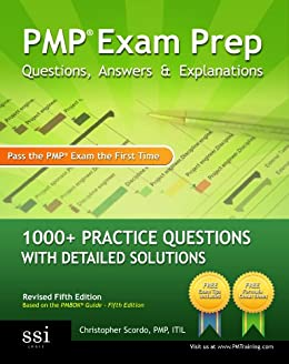 PMP Exam Prep Questions, Answers & Explanations by [Scordo, Christopher]