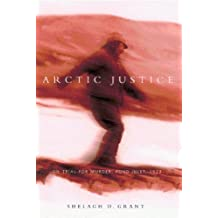 Arctic Justice: On Trial for Murder, Pond Inlet, 1923