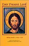 Ever Present Lord, Gerry, Joseph J., 0932506690