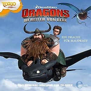 Ein Drache für Haudrauf (Dragons - Die Reiter von Berk 3) Hörspiel