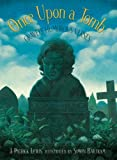 Once upon a Tomb, J. Patrick Lewis, 0763618373
