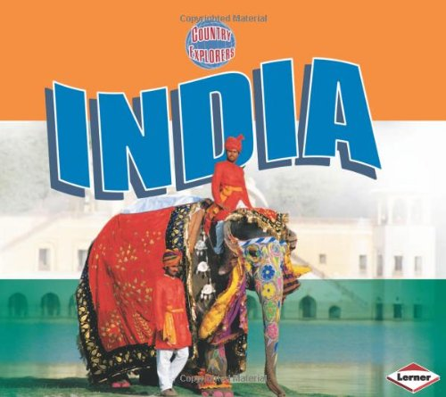 Read Online India (Country Explorers) pdf epub