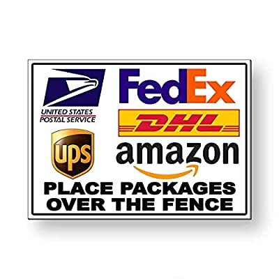 Delivery Instructions Place Packages Over The Fence FedEx Metal Sign for Front Door Aluminum Sign Heavy Duty Metal Tin Sign Gift