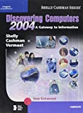 img - for Discovering Computers 2004: A Gateway to Information, Complete book / textbook / text book