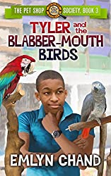 Tyler and the Blabber-Mouth Birds (The Pet Shop Society Book 3)