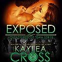 Exposed Hörbuch von Kaylea Cross Gesprochen von: Jeffrey Kafer