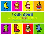 I Can Spell Words with Four Letters (flip card fun with 100 words)