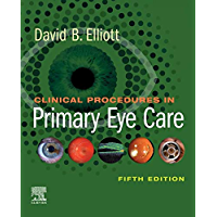 Clinical Procedures in Primary Eye Care E-Book (English Edition)