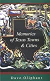 img - for Memories of Texas Towns & Cities book / textbook / text book