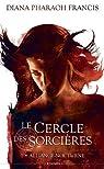 Le Cercle des Sorcières, tome 1 : Alliance nocturne par Francis