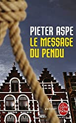 Le Message du pendu by Pieter Aspe (2014-11-13)