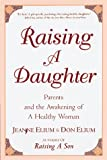 Raising a Daughter, Jeanne Elium and Don Elium, 0890877084