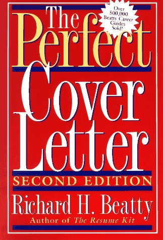 The Perfect Cover Letter (The Perfect Cover Letter For A Job)