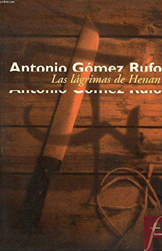 LAS LÁGRIMAS DE HENAN (Spanish Edition)