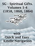 img - for SG - Spiritual Gifts. Volumes 1-4 (1858, 1860, 1864) book / textbook / text book