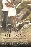 Thrill of Love (Love in Bloom: The Bradens at Peaceful Harbor) (Volume 6)
