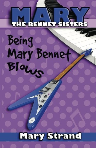 Being Mary Bennet Blows (The Bennet Sisters) (Volume 2)