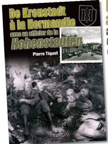 De kronstadt a la normandie: avec un officier de la hohenstaufen  (French Edition) PDF