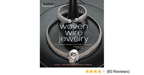 Woven Wire Jewelry (Beadwork How-To) - Kindle edition by Linda ...
