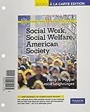 Social Work, Social Welfare and American Society 9780205001798