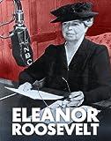 Eleanor Roosevelt, Robin S. Doak, 1432964615