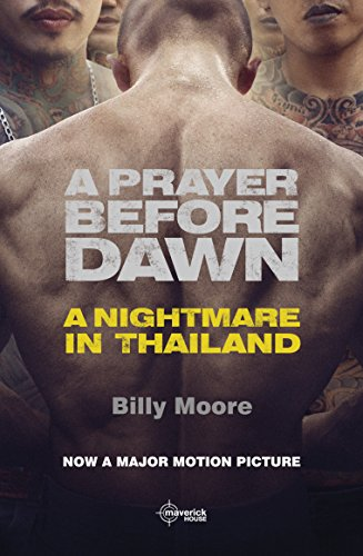 Amazon a prayer before dawn a nightmare in thailand ebook a prayer before dawn a nightmare in thailand by moore billy fandeluxe PDF