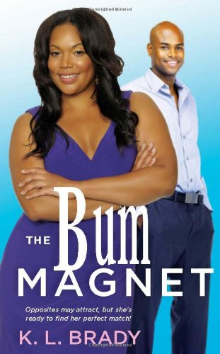book cover of The Bum Magnet