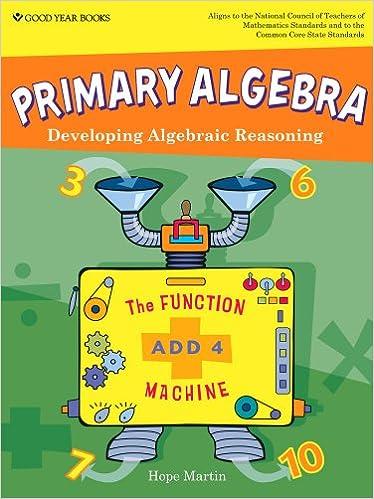 Primary Algebra: Developing Algebraic Reasoning, Teacher Edition ...