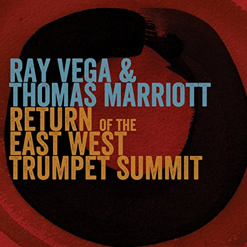 Return Of The East-West Trumpet Summit ()