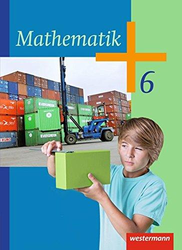 Mathematik - Ausgabe 2014 (Nachdruck 2016) für die Klassen 6 und 7 Sekundarstufe I: Schülerband 6