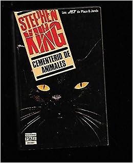 Cementerio De Animales / Pet Cemetary (Spanish Edition): Stephen King: 9788401498817: Amazon.com: Books