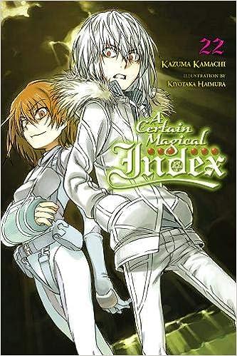 A Certain Magical Index Vol 22 Light Novel A Certain Magical