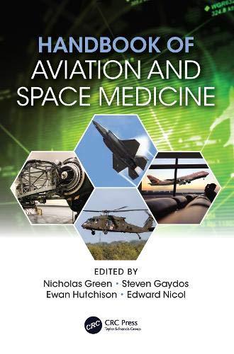 Handbook of Aviation and Space Medicine: First Edition (Aerospace Medicine)