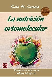 La nutrición ortomolecular (Masters/Salud) (Spanish Edition)