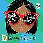 Dara Palmer's Major Drama | Emma Shevah