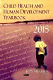 Child Health and Human Development Yearbook 2015
