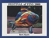 Festival of Fins 2000, Bert Myers, 0972503307